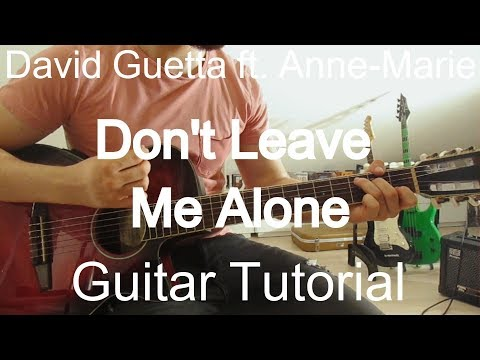 David Guetta feat. Anne-Marie - Don't Leave Me AloneGUITAR TUTORIAL/LESSON