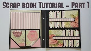 Scrap book Tutorial Part 1 by Srushti Patil