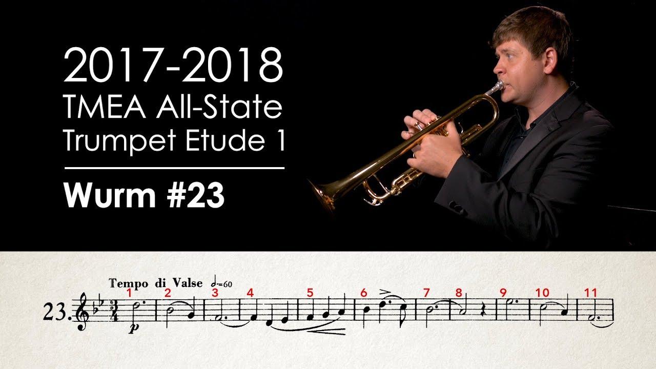 2017-2018 TMEA All-State Trumpet Etude 1 - Wurm No  23