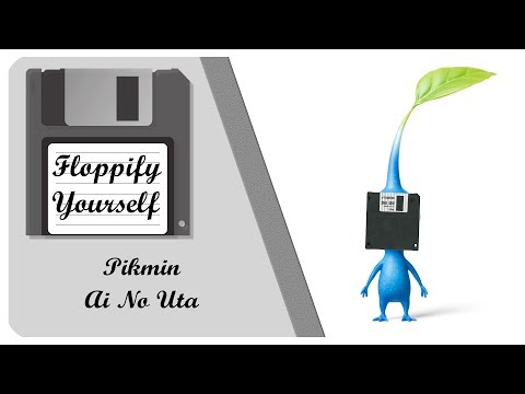 Pikmin - Ai No Uta on Floppydrives!! 💾 Floppify Yourself in 4k