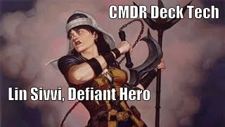 Aaron's Lin Sivvi, Defiant Hero CMDR Deck [EDH / Commander / Magic the Gathering]