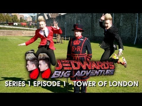 Jedward's Big Adventure: Series 1 - Episode 1 [Tower Of London]