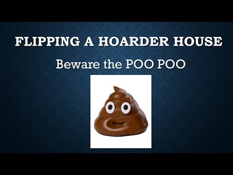 Flipping a Hoarder House- Warning- very nasty!