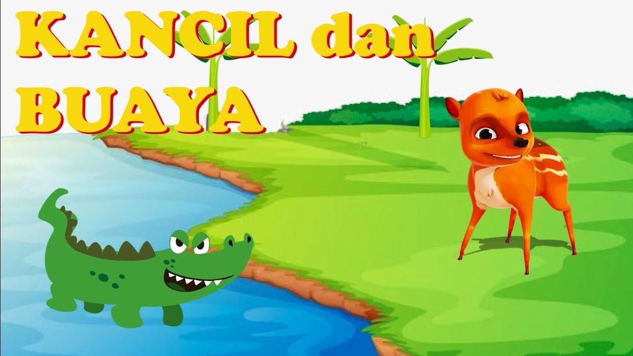 Kancil Dan Buaya Fabel Tv Anak Indonesia Youtube