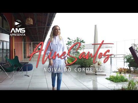 Aline Santos | Noiva Do Cordeiro | Clipe Oficial