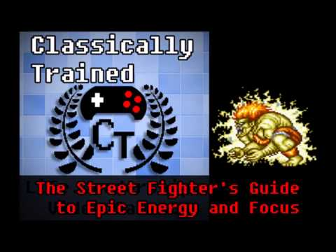 The Street Fighter's Guide to Energy and Epic Focus