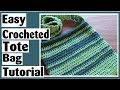Easy Crocheted Tote Bag - How to Crochet Tutorial for Beginners