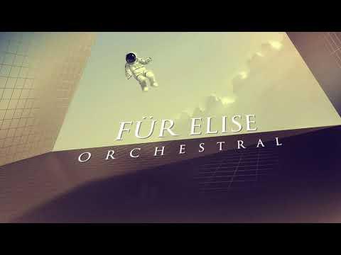 Für Elise   Emotional Orchestral Version