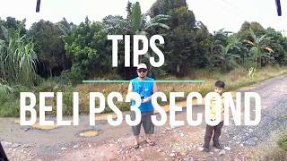 TIPS BELI PS3 SECOND