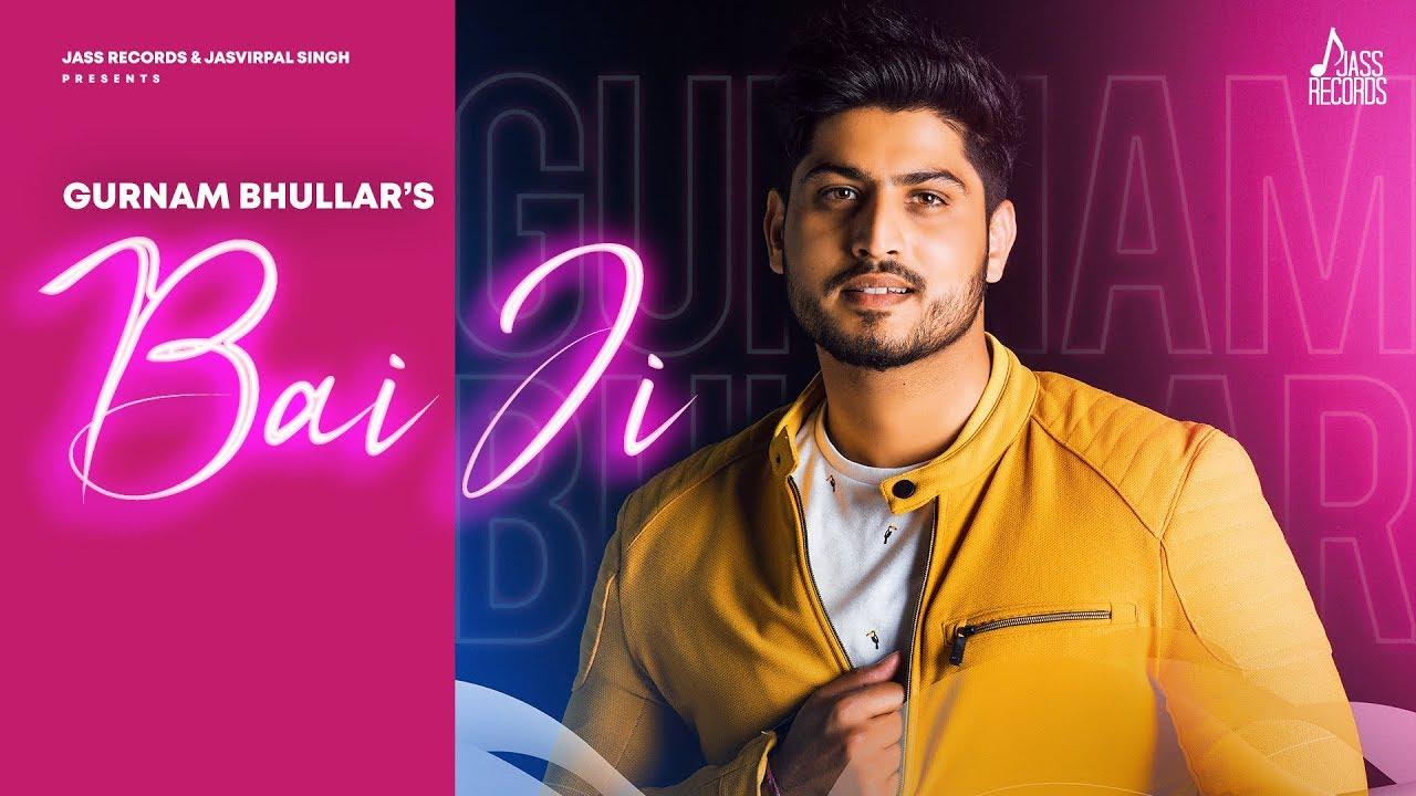 Bai Ji | (Full Song) | Gurnam Bhullar | New Punjabi Songs 2020 | Jass Records