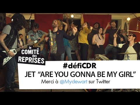 "Jet ""Are You Gonna Be My Girl ?"" cover - Comité Des Reprises - PV Nova et Waxx ft. Les Franglaises"