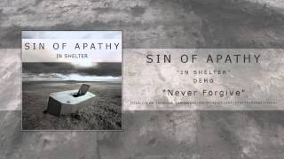 Sin of Apathy // Never Forgive