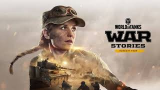 World of Tanks Console War Stories Soundtrack: Runaway Tiger - Ambient