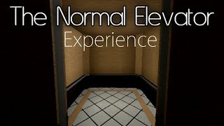 The Normal Elevator Experience [ROBLOX]