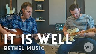 It Is Well - Bethel Music (acoustic)