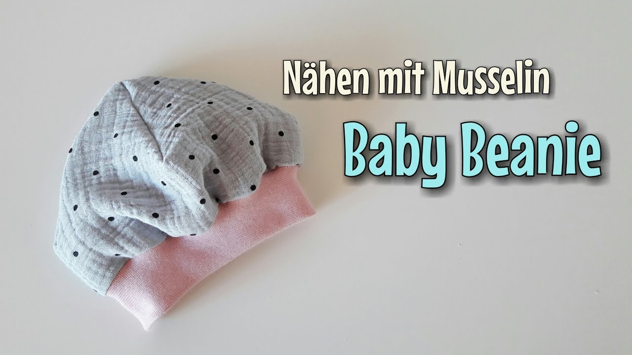 Baby Mütze aus Musselin - Nähanleitung - OHNE Schnittmuster ...