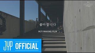 "DAY6 ""I Like You"" M/V Making Video"