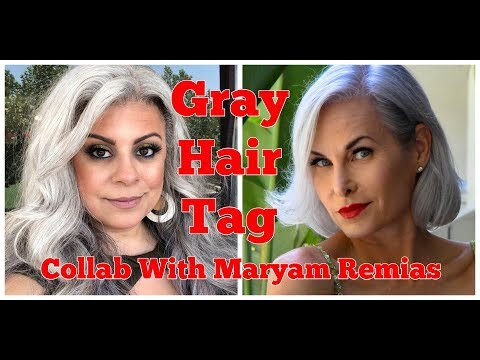 Gray Hair Tag! Collab With Maryam Remias