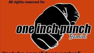 One Inch Punch - Gemini