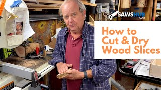 How to Cut and Dry Wood Slices for Your Next DIY Project and Craft