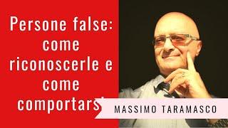 Persone false : come riconoscerle e come comportarsi