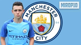 PHIL FODEN  ✭  MANCHESTER CITY  ✭ THE PERFECT NUMBER 10  ✭ Skills & Goals 2016
