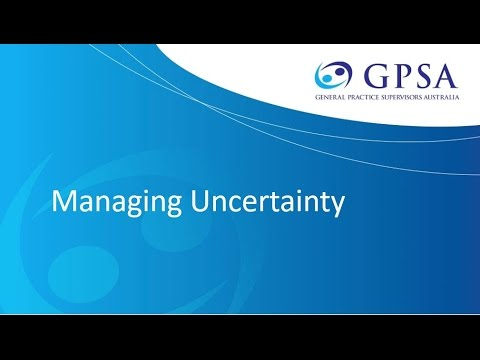 Managing Uncertainty