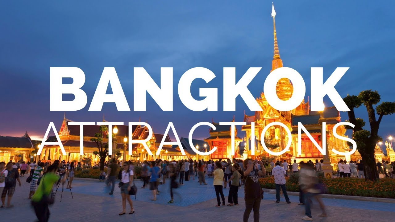 10 Top Tourist Attractions in Bangkok – Travel Video