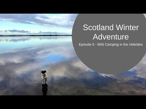 Wild Camping in the Outer Hebrides - Scotland Winter Adventure Episode 6