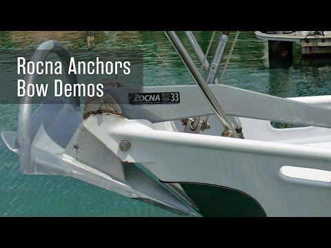 Rocna Anchor Bow Demonstrations