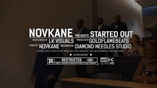 "Novkane - ""Started out"" (Official Video)"