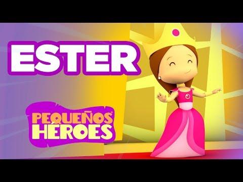 Ester - Pequeños Héroes