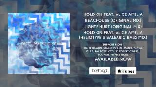 PACT Hold On Feat Alice Amelia Heliotype S Balearic Bass Mix