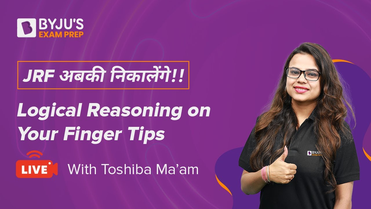 Download UGC NET 2021   Logical Reasoning on Your Finger Tips   Paper 1   Toshiba Mam   BYJU'S Exam Prep