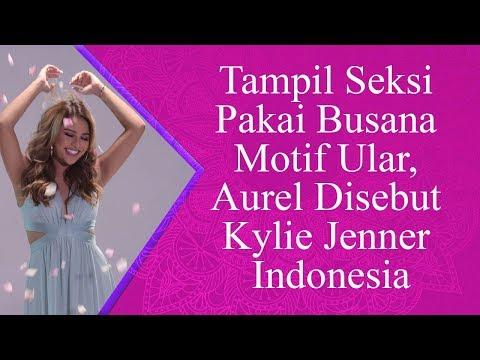 Tampil Seksi Pakai Busana Motif Ular, Aurel Disebut Kylie Jenner Indonesia