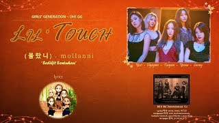 Girls' Generation-Oh!GG(소녀시대) - LIL TOUCH(몰랐니) Lyrics - Han | Rom | English | Indo Sub