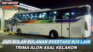 BUKAN SETINGAN BUS BALAP || Trip Report Sinar Jaya Executive 36RD Ajibarang-Jakarta PART 2