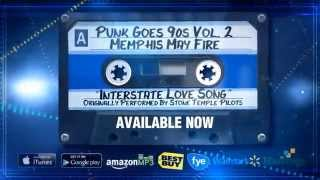 "Punk Goes 90s Vol. 2 - Memphis May Fire ""Interstate Love Song"" (Stream)"