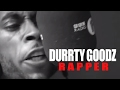 Download Durrty Goodz - Fire In The Booth MP3 song and Music Video