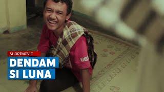 "Trailer Dendam Si Luna ""Short Movie Abal-abal"""