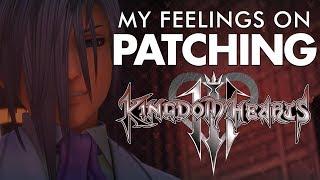 My Feelings on Patching Kingdom Hearts 3