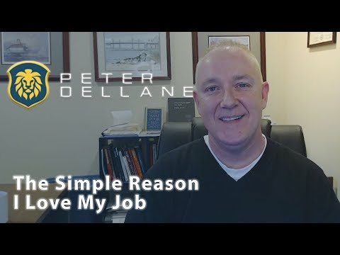 The Peter Dellane Mortgage Show | The Simple Reason I Love My Job