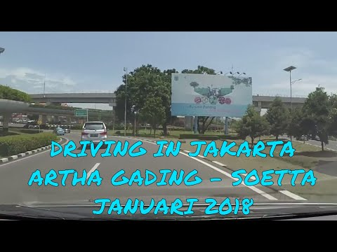 Driving Jakarta - Mall Artha Gading (Kelapa Gading) to Soetta International Airport/ 26 Jan 2018