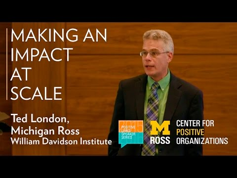 Impact At Scale: Fulfilling the base of the pyramid promise - Positive Links Speaker Series