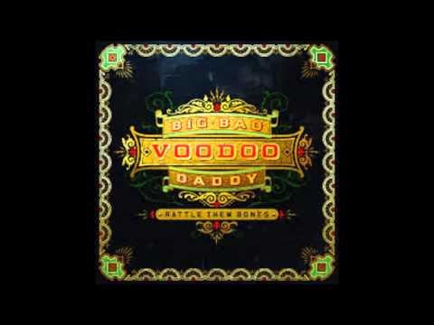 Big Bad Voodoo Daddy - Diga Diga Doo