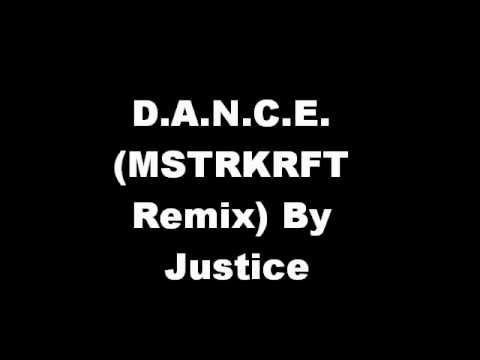 D.A.N.C.E. (MSTRKRFT Remix) Remixed