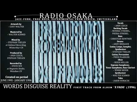 Radio Osaka - Words Disguise Reality (1996, Switzerland) {Jazz-Funk, Prog Exp Rock}