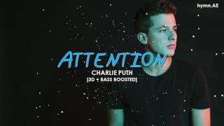 [3D+BASS BOOSTED] CHARLIE PUTH - ATTENTION | hymn.AE Video
