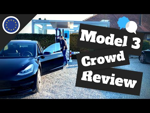 The Tesla Model 3 Crowd Review | EU Version Specifics, New Details & Insights
