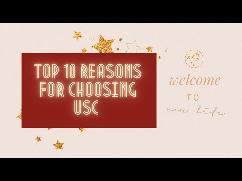 Why I Chose USC